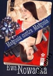 Okładka książki Małgosia contra Małgosia Ewa Nowacka