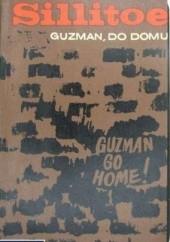 Okładka książki Guzman, do domu! Alan Sillitoe