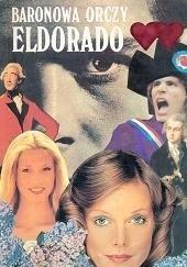 Okładka książki Eldorado Emma Orczy