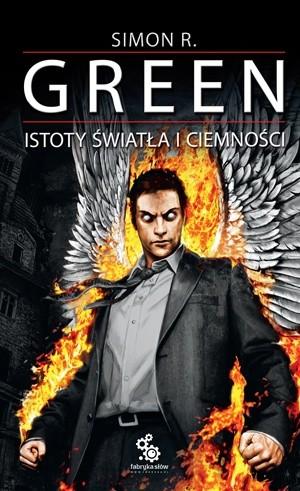 Okładka książki Istoty światła i ciemności Simon R. Green