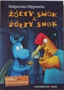 Okładka książki Żółty smok & Żółty Smok Małgorzata Węgrzecka