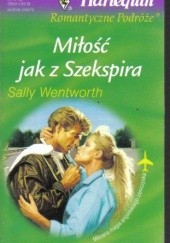 Okładka książki Miłość jak z Szekspira Sally Wentworth
