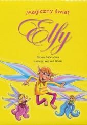 Okładka książki Elfy - Magiczny świat Elżbieta Safarzyńska