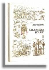 Okładka książki Kalendarz polski Józef Szczypka
