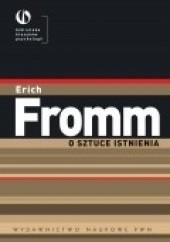 Okładka książki O sztuce istnienia Erich Fromm