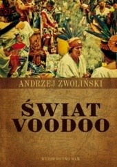 Okładka książki Świat voodoo Andrzej Zwoliński