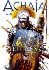 Okładka książki Achaja - Tom II Andrzej Ziemiański