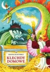 Okładka książki Klechdy domowe Hanna Kostyrko