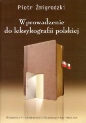 Okładka książki Wprowadzenie do leksykografii polskiej Piotr Żmigrodzki