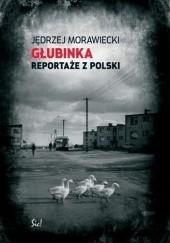 Okładka książki Głubinka. Reportaże z Polski Jędrzej Morawiecki