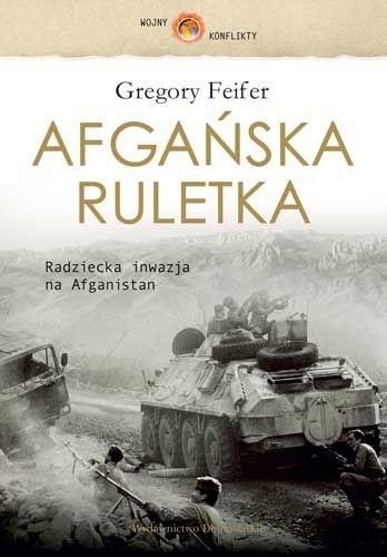 Okładka książki Afgańska Ruletka Gregory Feifer