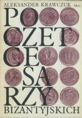 Okładka książki Poczet cesarzy bizantyjskich. Wczesne Bizancjum