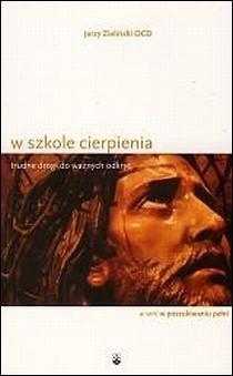 Okładka książki W szkole cierpienia Jerzy Zieliński