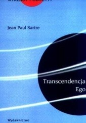 Okładka książki Transcendencja Ego Jean-Paul Sartre