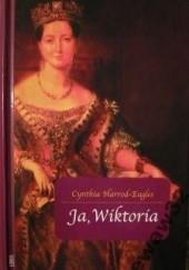 Okładka książki Ja, Wiktoria Cynthia Harrod-Eagles