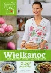 Okładka książki Wielkanoc Świąteczna kuchnia mojej babci Olga Smile