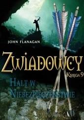 Okładka książki Zwiadowcy. Halt w niebezpieczeństwie John Flanagan