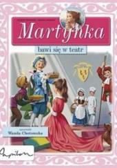 Okładka książki Martynka bawi się w teatr Gilbert Delahaye
