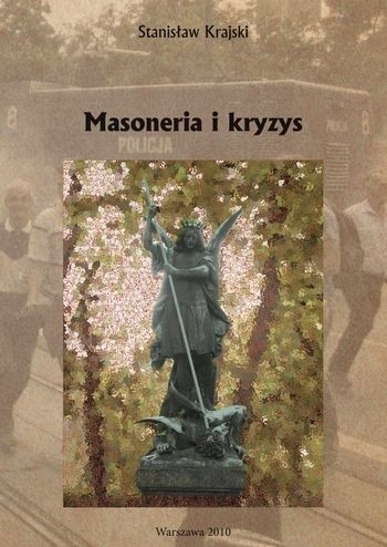 Okładka książki Masoneria i kryzys Stanisław Krajski