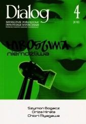 Okładka książki Dialog, nr 4 (653) / kwiecień 2011. Hiroshima niemożliwa Szymon Bogacz,Oriza Hirata,Chiori Miyagawa,Redakcja miesięcznika Dialog