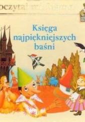 Okładka książki Księga najpiękniejszych baśni Dorota Skwark