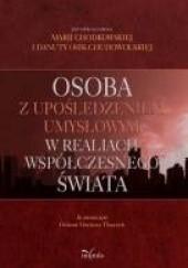 Okładka książki Osoba z upośledzeniem umysłowym w realiach współczesnego świata Maria Chodkowska