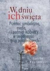 Okładka książki W dniu ich święta Lucyna Kopcewicz