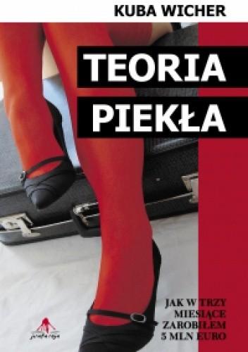 Okładka książki Teoria piekła Kuba Wicher