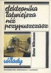 Okładka książki Elektronika łatwiejsza niż przypuszczasz. Układy Dieter Nührmann