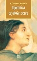 Okładka książki Tajemnica czystości serca s. Elisabeth de Jesus