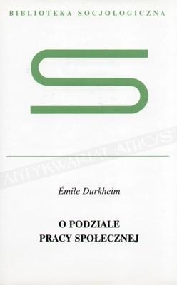 Okładka książki O podziale pracy społecznej Émile Durkheim