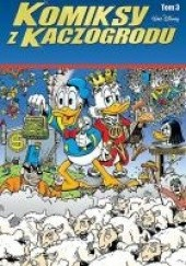 Okładka książki Komiksy z Kaczogrodu t.3 Don Rosa