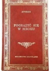 Okładka książki Pogrążyć się w mroku William Styron