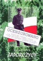 Okładka książki Zaporczycy Ewa Kurek