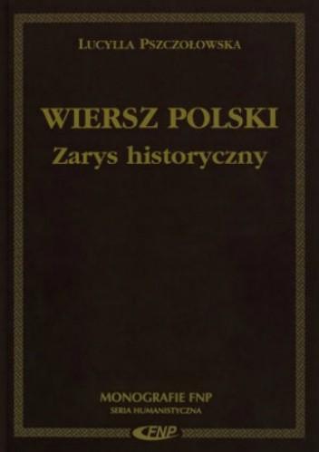 Wiersz Polski Zarys Historyczny Lucylla Pszczołowska