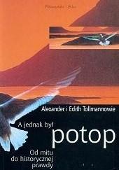 Okładka książki A jednak był potop Edith Tollmann,Alexander Tollmann