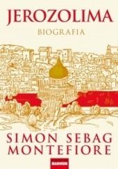 Okładka książki Jerozolima. Biografia Simon Sebag Montefiore