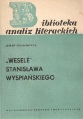 """Okładka książki """"Wesele"""" Stanisława Wyspiańskiego Lesław Eustachiewicz"""