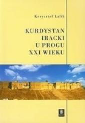 Okładka książki Kurdystan iracki u progu XXI wieku Krzysztof Lalik