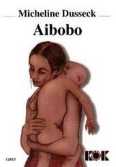 Okładka książki Aibobo Micheline Dusseck