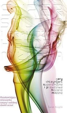 Okładka książki Supersmutna i prawdziwa historia miłosna Gary Shteyngart