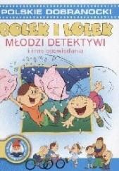 Okładka książki Bolek i Lolek Młodzi detektywi i inne opowiadania Andrzej Niedźwiedź