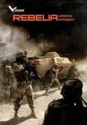 Okładka książki Rebelia Marcin Gawęda
