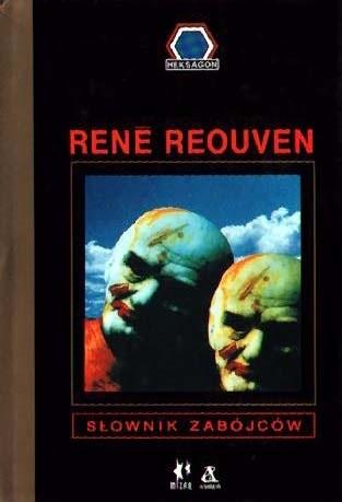 Okładka książki Słownik zabójców: od Kaina po Mansona René Reouven