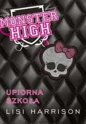 Okładka książki Monster High. Upiorna Szkoła