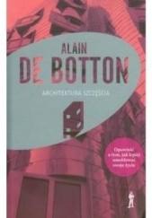 Okładka książki Architektura szczęścia Alain de Botton