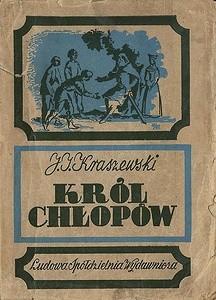Okładka książki Król chłopów. Czasy Kazimierza Wielkiego Józef Ignacy Kraszewski
