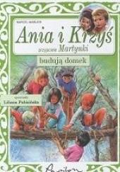 Okładka książki Ania i Krzyś budują domek