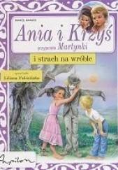 Okładka książki Ania i Krzyś i strach na wróble