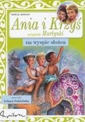 Okładka książki Ania i Krzyś na Wyspie Słońca